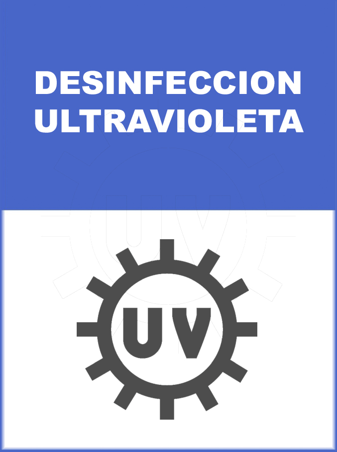 DESINFECCION ULTRAVIOLETA